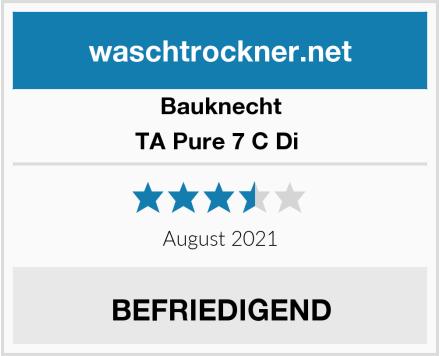 Bauknecht TA Pure 7 C Di  Test